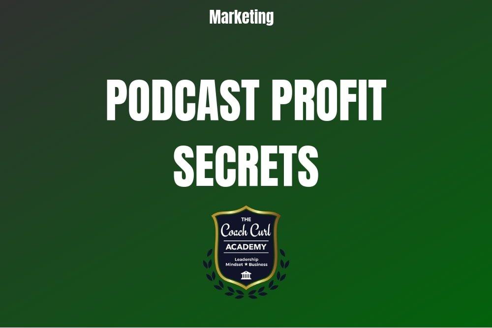 Podcast Profit Secrets